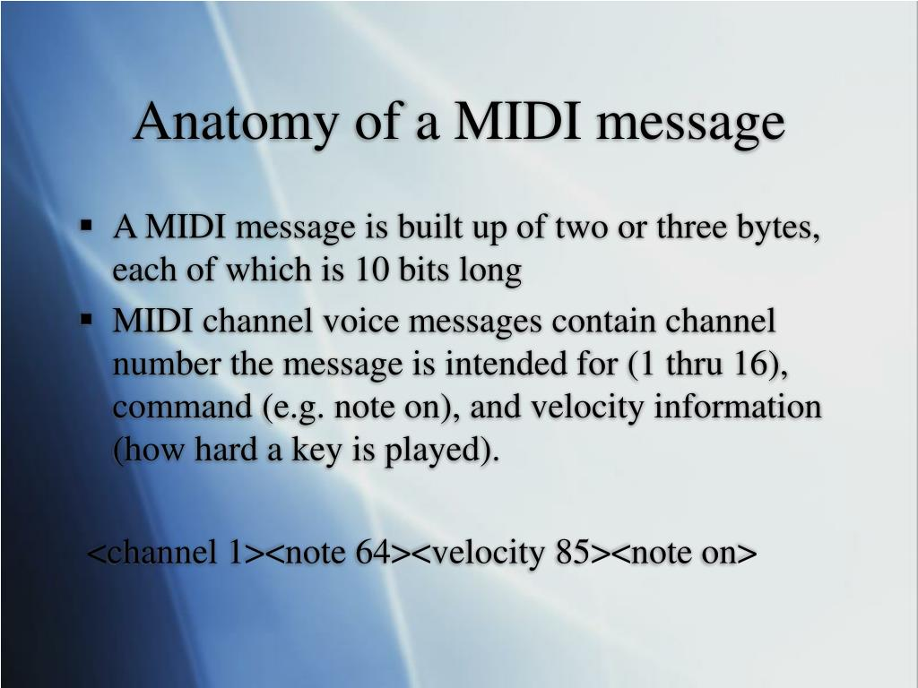 Anatomy of a MIDI message