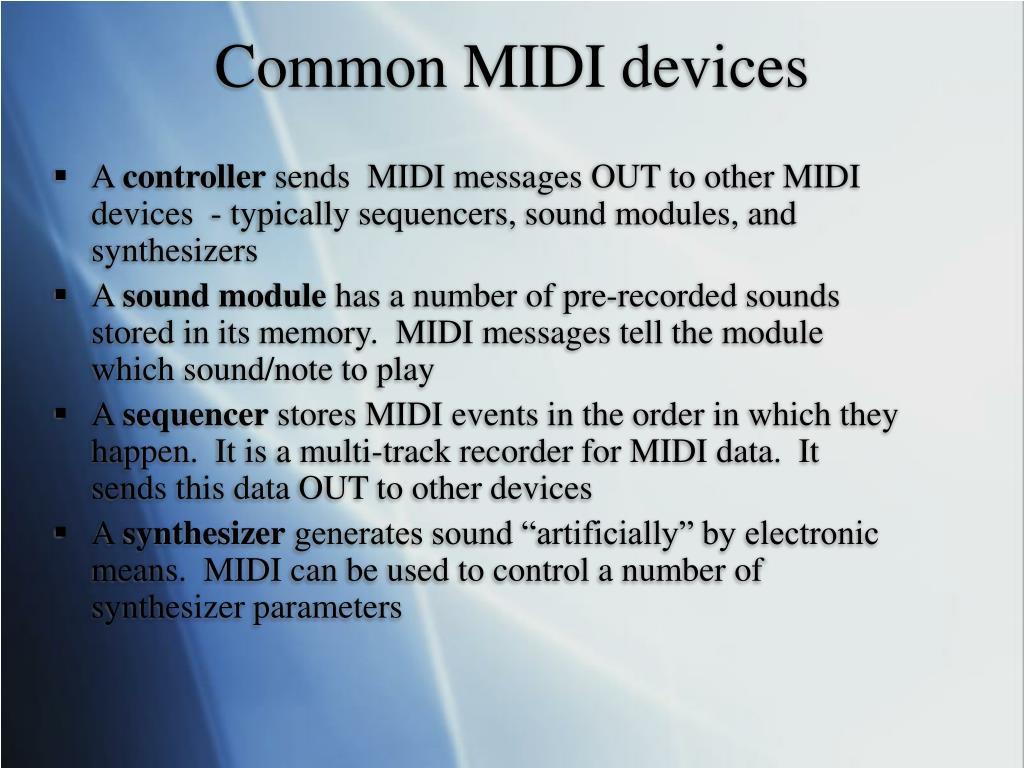 Common MIDI devices