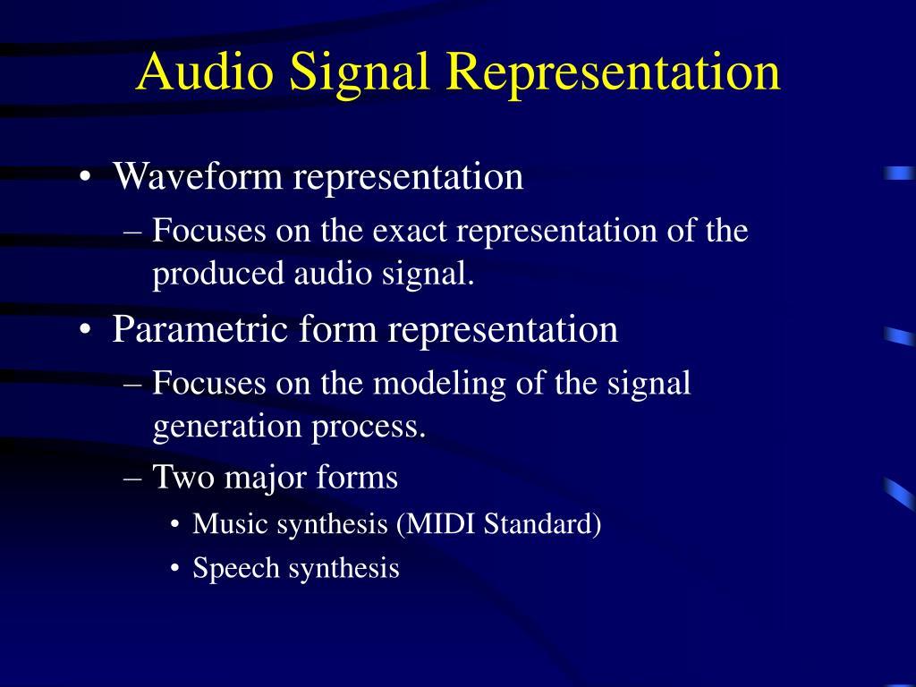 Audio Signal Representation