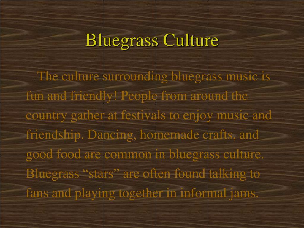 Bluegrass Culture