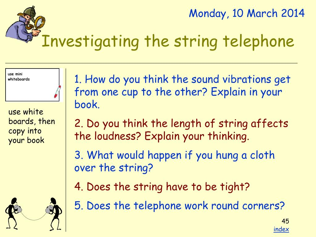 Investigating the string telephone