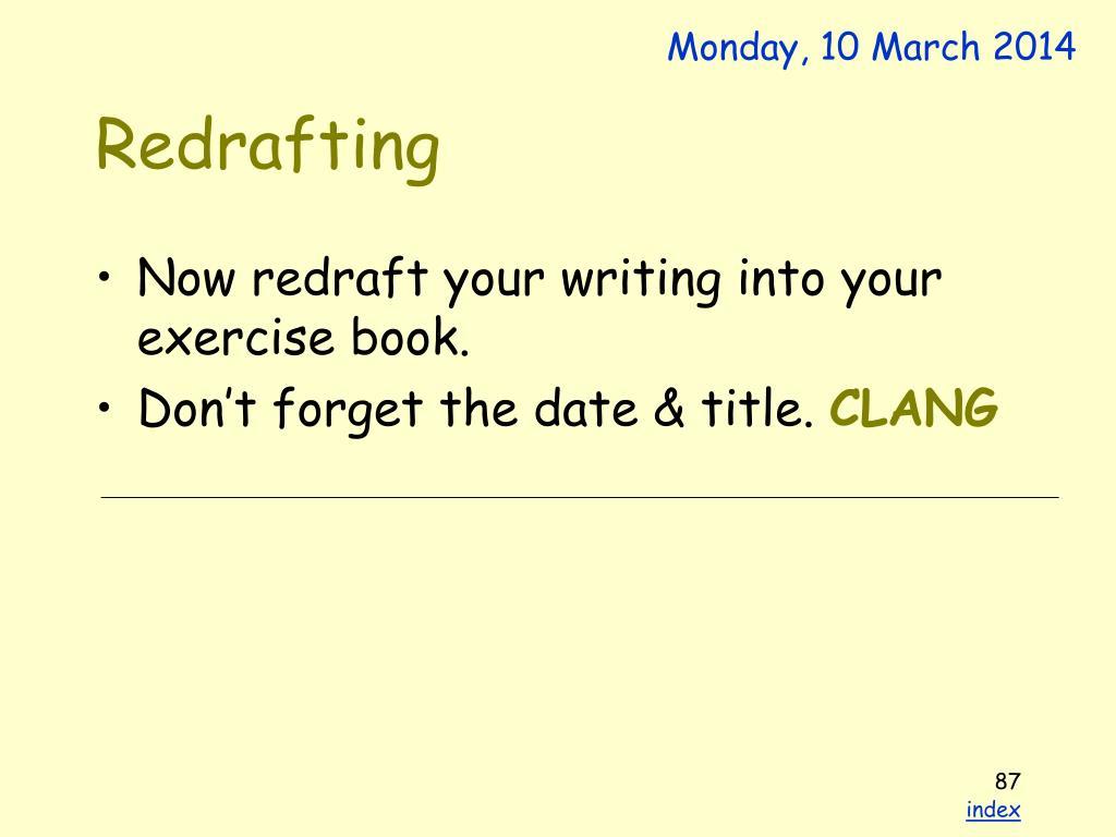Redrafting