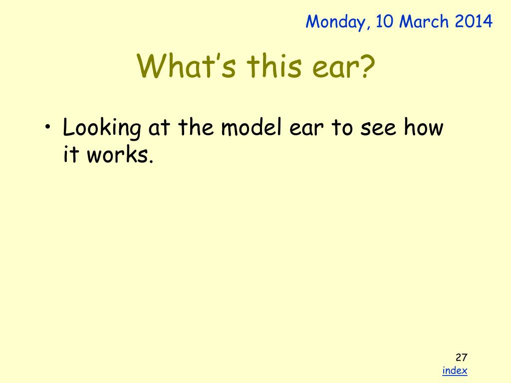 What's this ear?