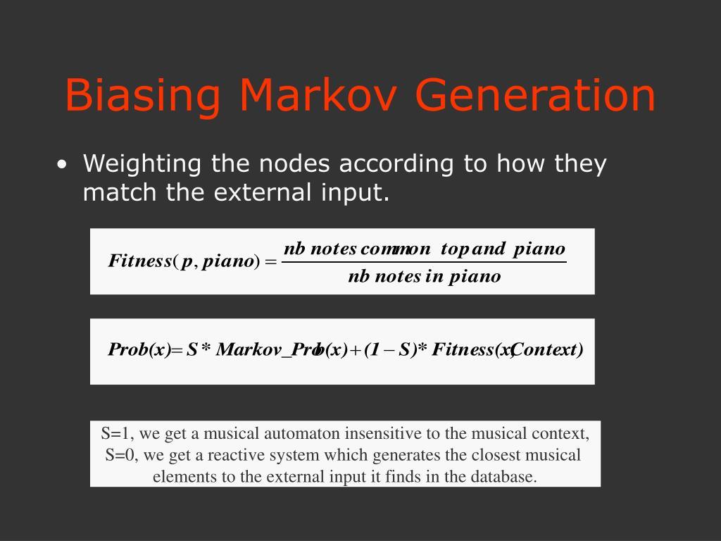 Biasing Markov Generation