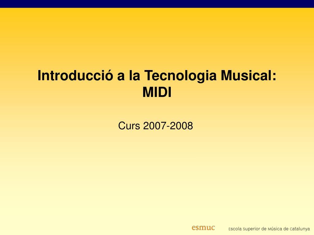 Introducció a la Tecnologia Musical: