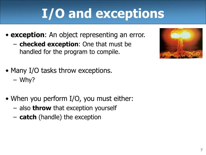 I/O and exceptions