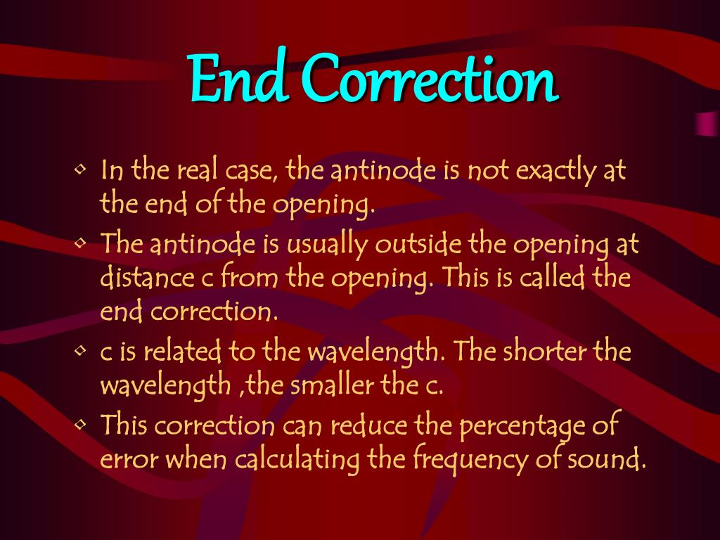 End Correction