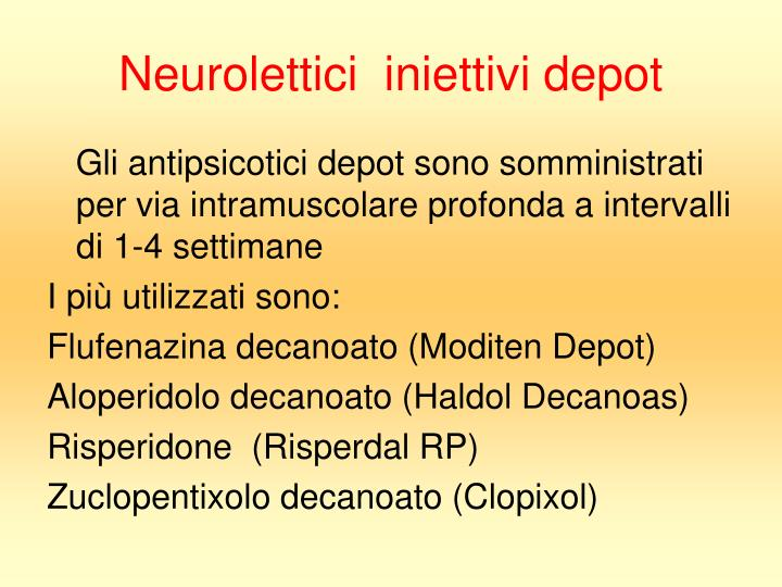 Neurolettici  iniettivi depot