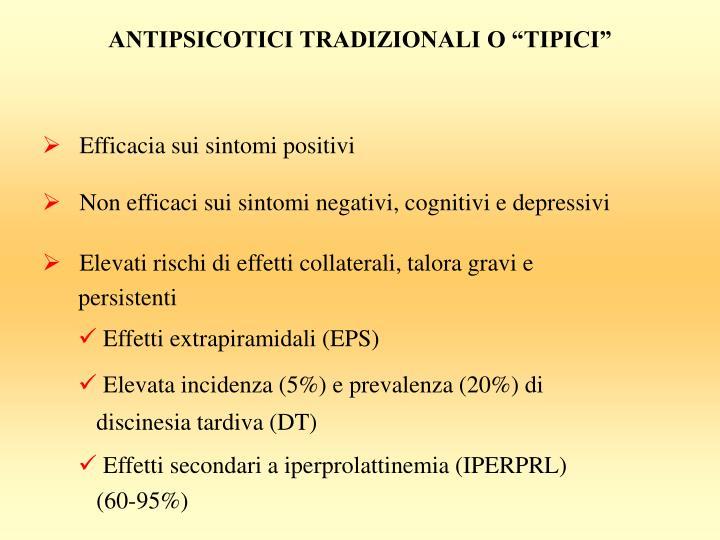 """ANTIPSICOTICI TRADIZIONALI O """"TIPICI"""""""