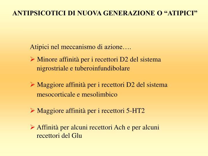 """ANTIPSICOTICI DI NUOVA GENERAZIONE O """"ATIPICI"""""""