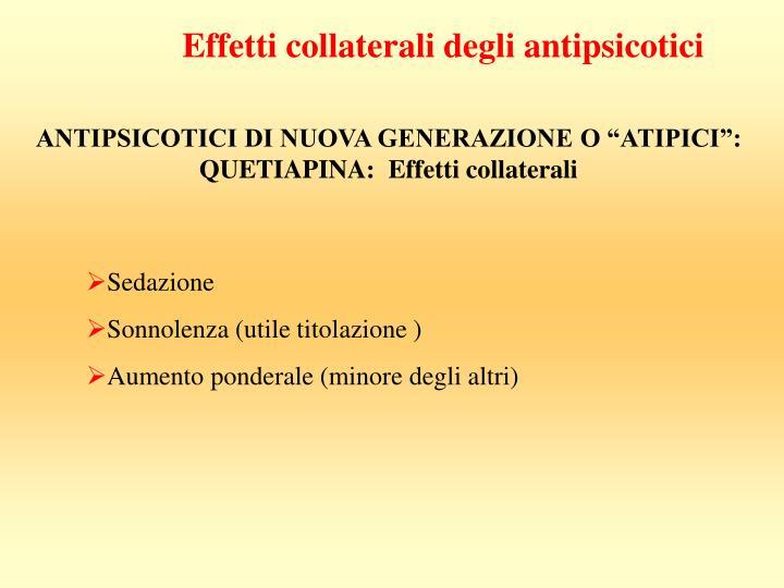 Effetti collaterali degli antipsicotici