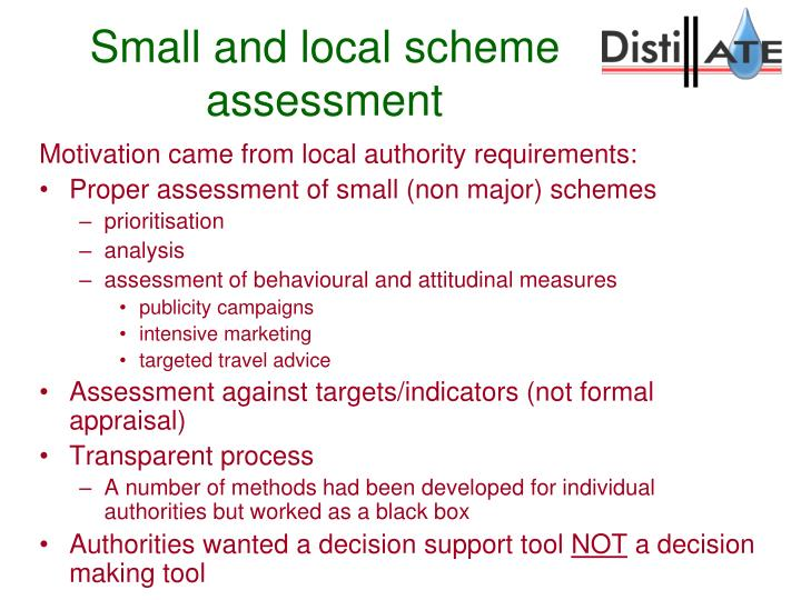 Small and local scheme assessment1