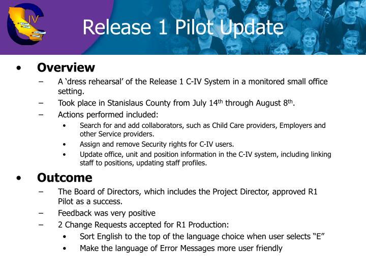 Release 1 Pilot Update