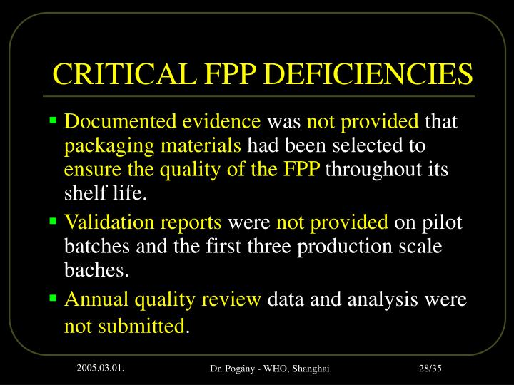 CRITICAL FPP DEFICIENCIES