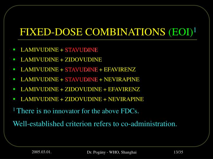 FIXED-DOSE COMBINATIONS