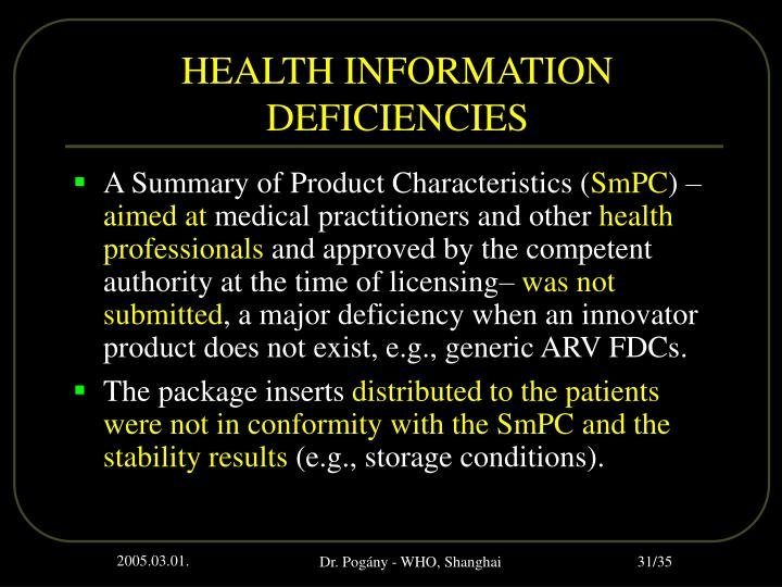 HEALTH INFORMATION DEFICIENCIES