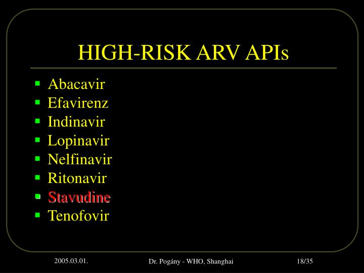 HIGH-RISK ARV APIs