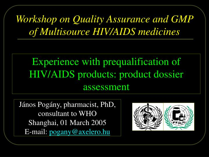 J nos pog ny pharmacist phd consultant to who shanghai 01 march 2005 e mail pogany@axelero hu