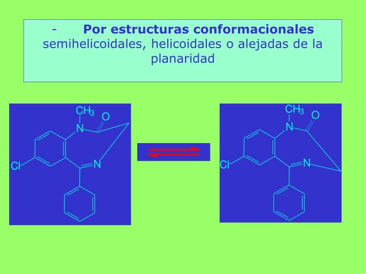 Por estructuras conformacionales