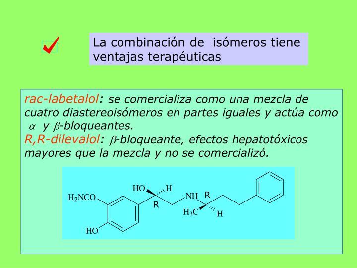 La combinación de  isómeros tiene