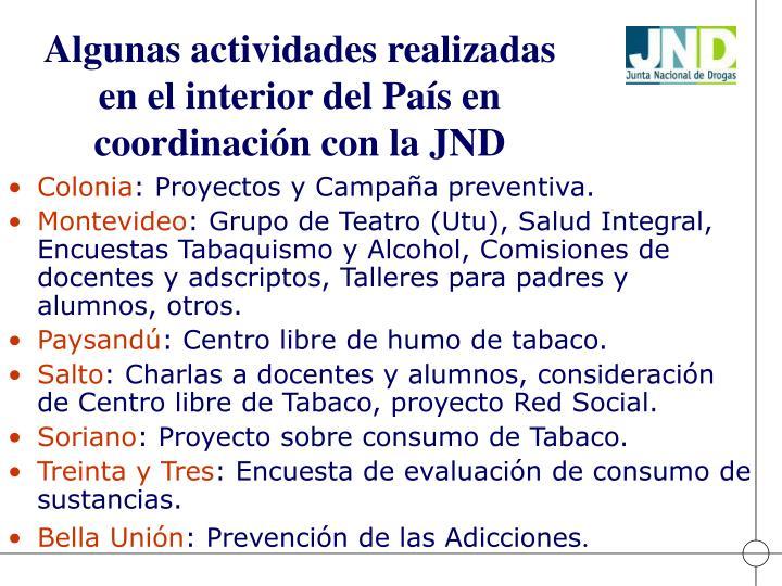 Algunas actividades realizadas en el interior del País en coordinación con la JND