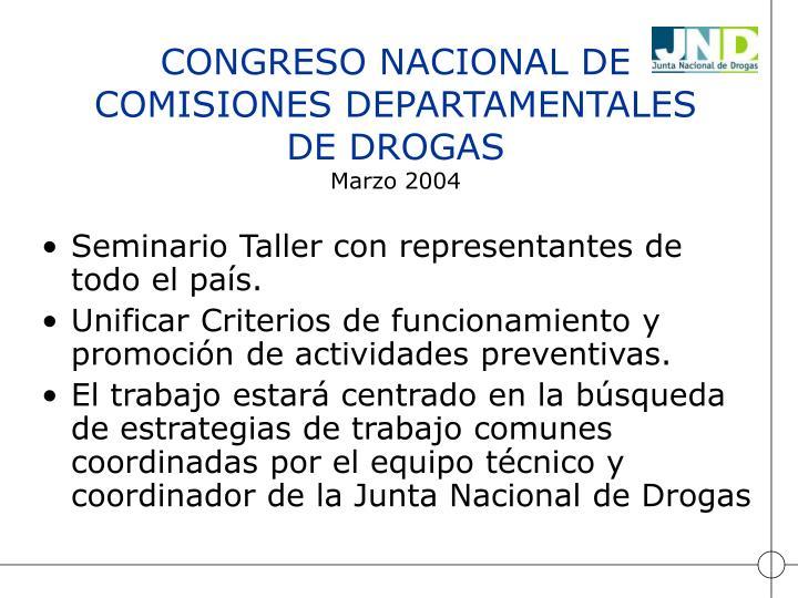 CONGRESO NACIONAL DE COMISIONES DEPARTAMENTALES DE DROGAS