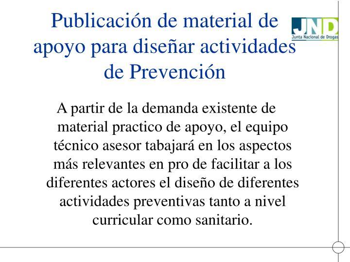 Publicación de material de apoyo para diseñar actividades de Prevención