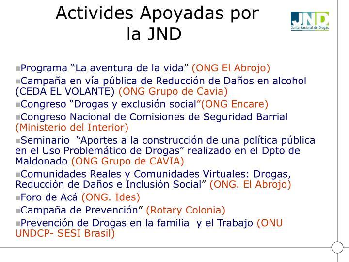 Activides Apoyadas por la JND