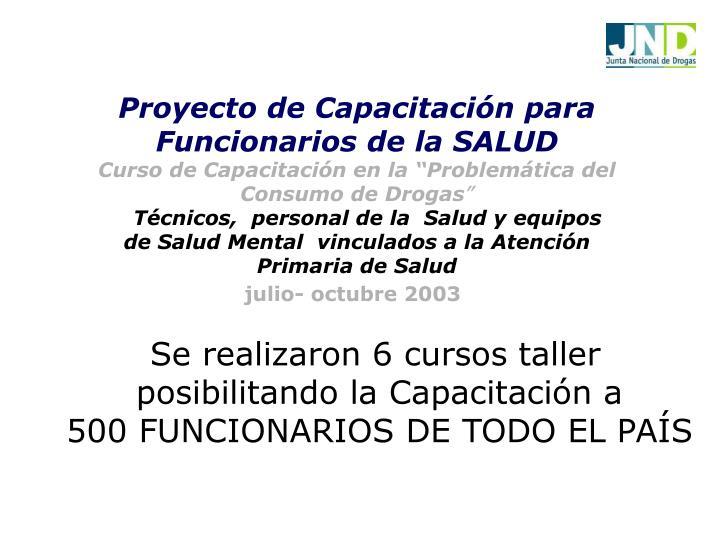 Proyecto de Capacitación para Funcionarios de la SALUD