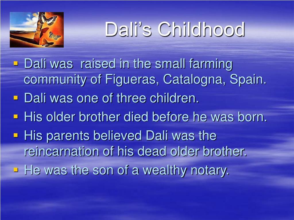 Dali's Childhood