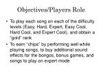 objectives players role