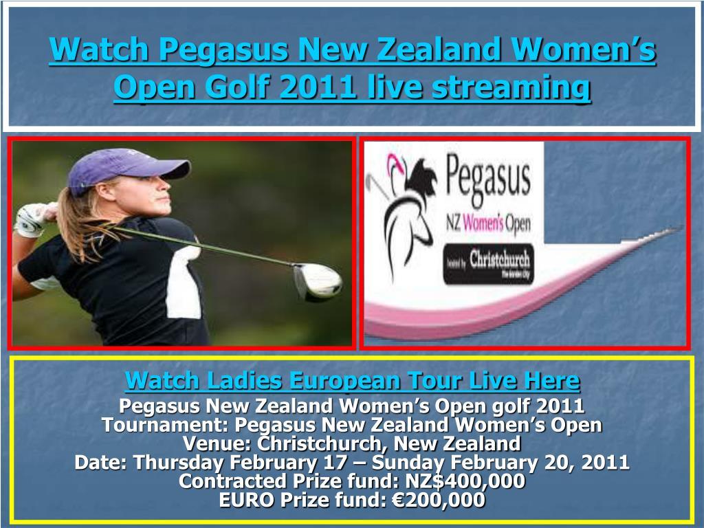 watch pegasus new zealand women s open golf 2011 live streaming