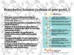 reproductive isolation isolation of gene pools i