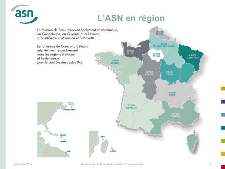 L'ASN en région