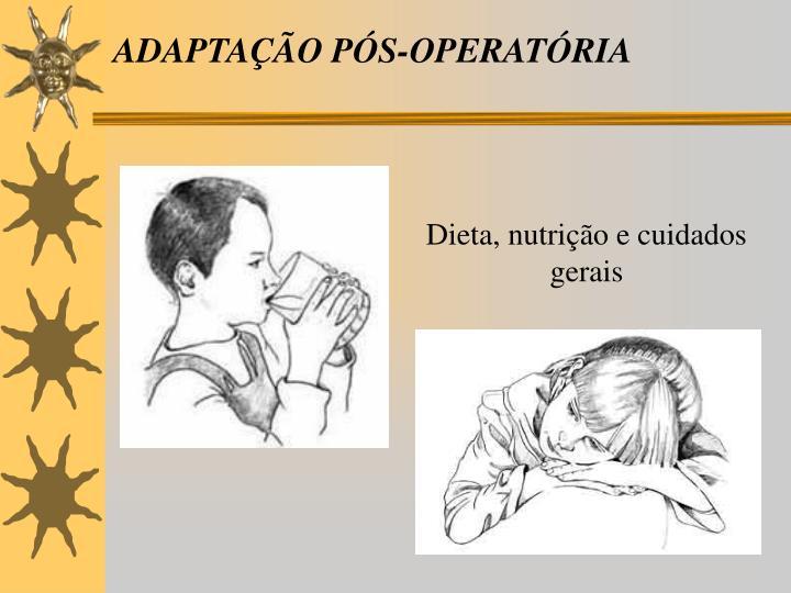ADAPTAÇÃO PÓS-OPERATÓRIA