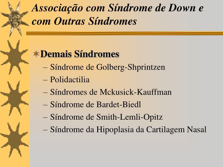 Associação com Síndrome de Down e com Outras Síndromes