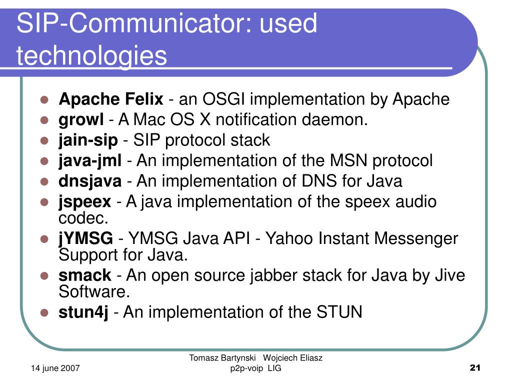SIP-Communicator: used technologies