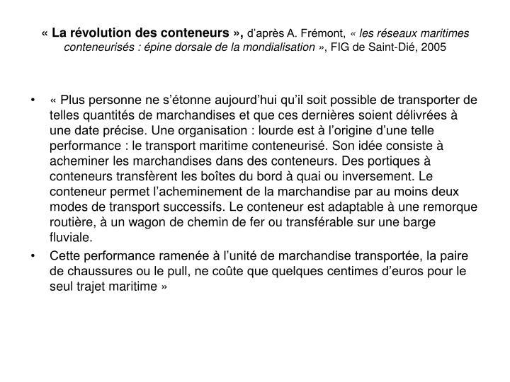 «La révolution des conteneurs»,