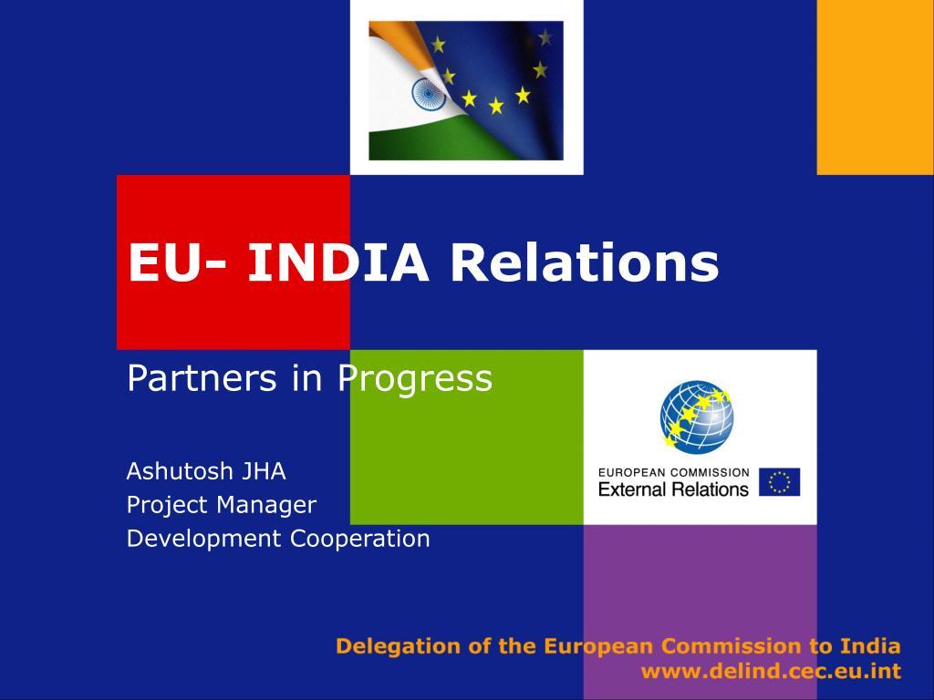 EU- INDIA Relations