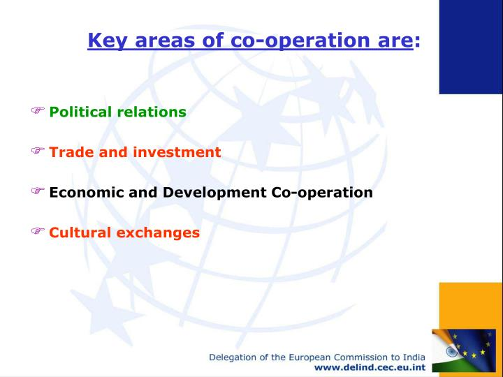 Key areas of co operation are