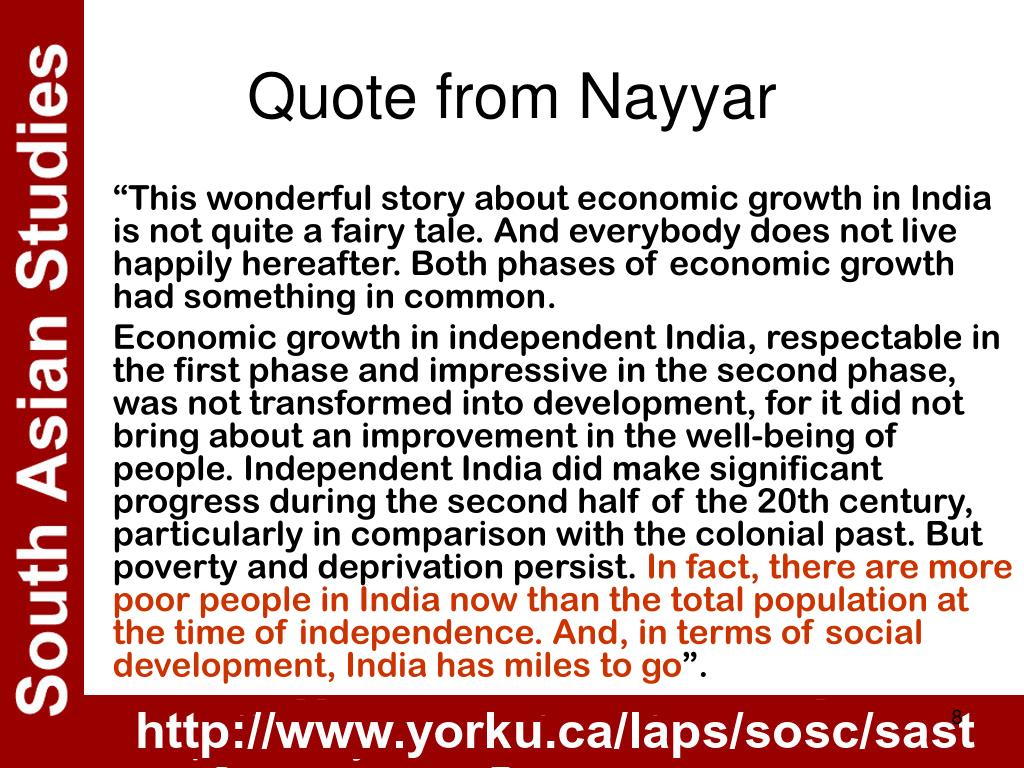 """This wonderful story about economic growth in India is not quite a fairy tale. And everybody does not live happily hereafter. Both phases of economic growth had something in common."
