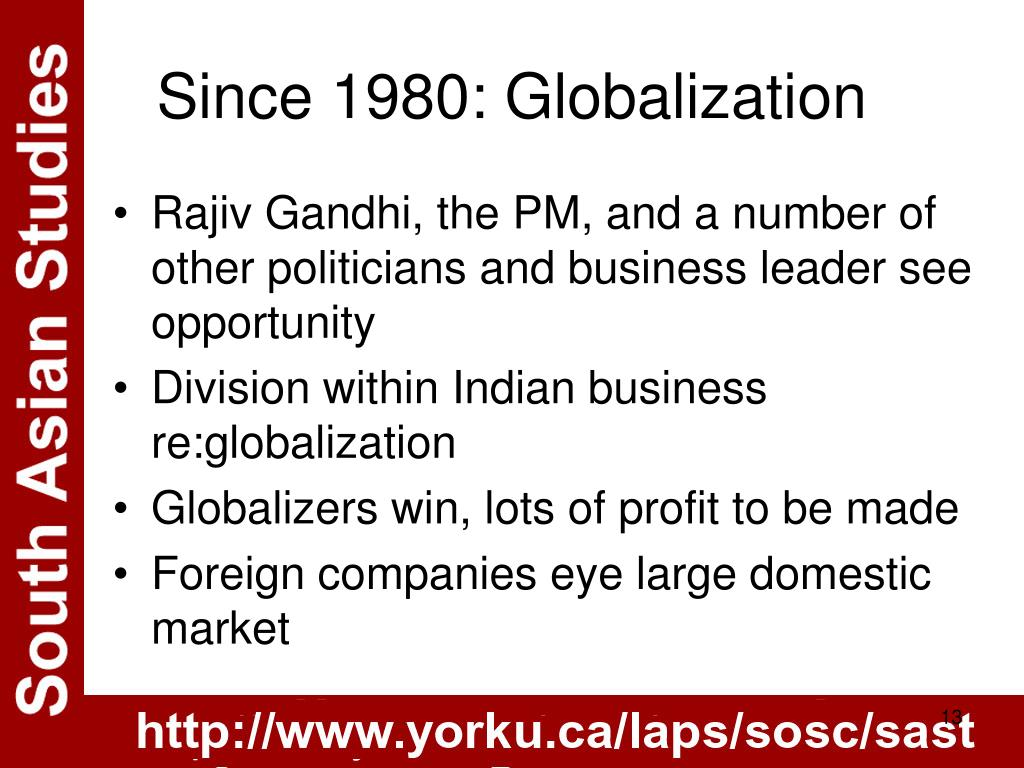 Since 1980: Globalization