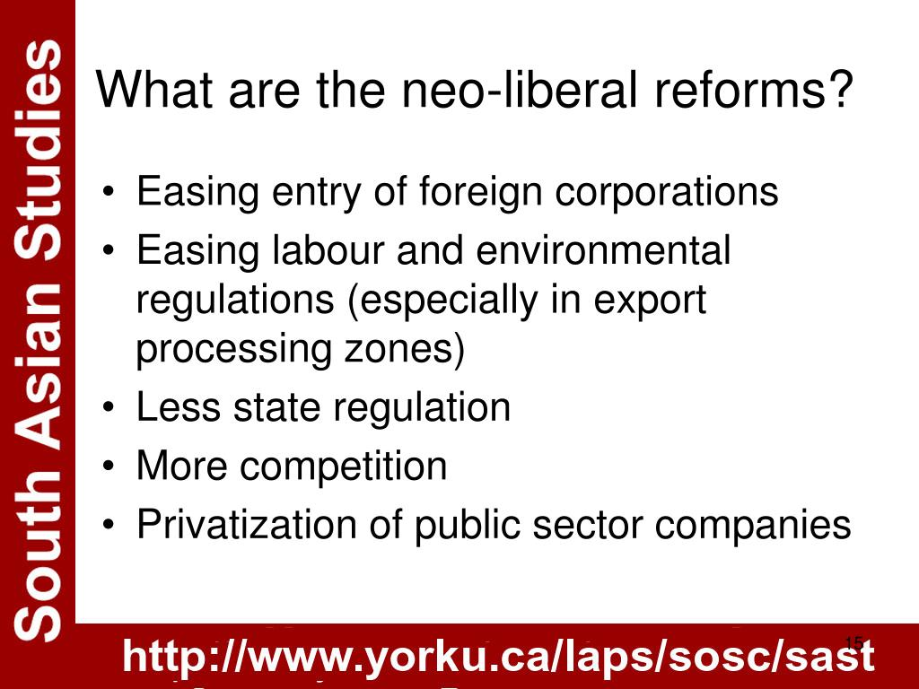 What are the neo-liberal reforms?