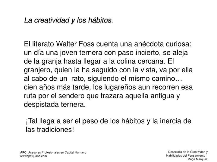 La creatividad y los hábitos