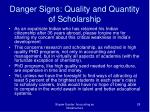 danger signs quality and quantity of scholarship