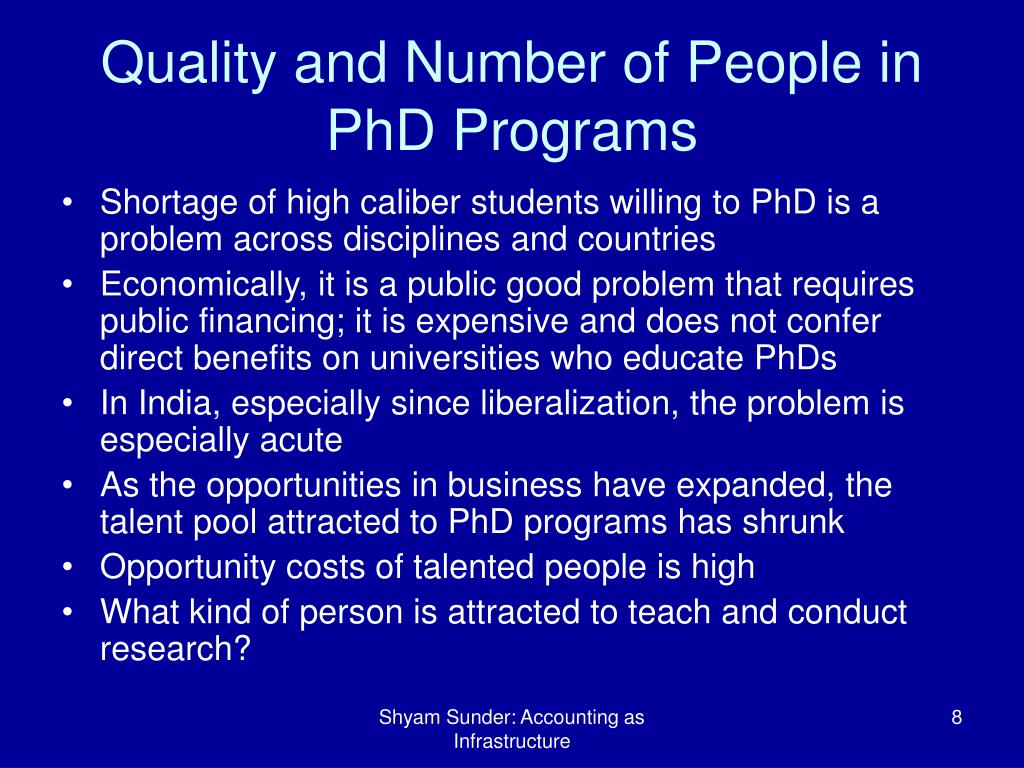 Quality and Number of People in PhD Programs