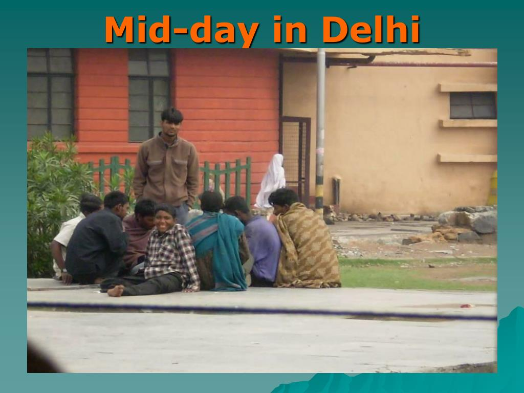 Mid-day in Delhi
