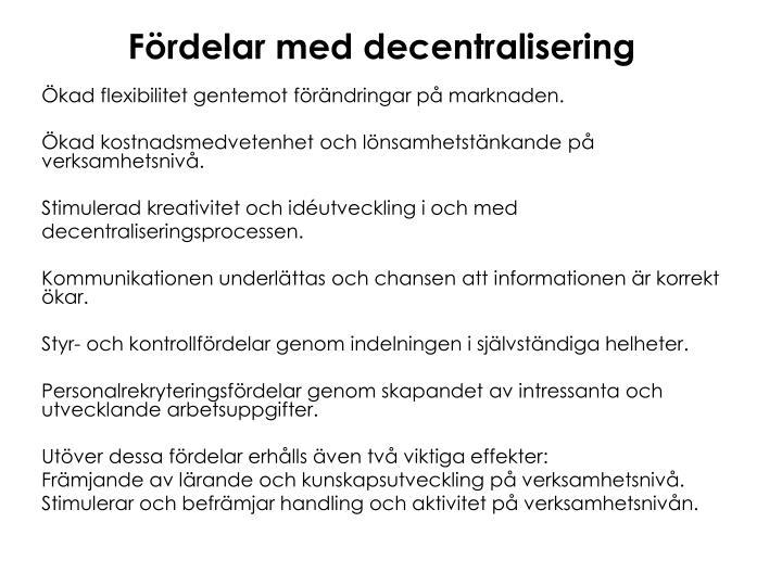 Fördelar med decentralisering