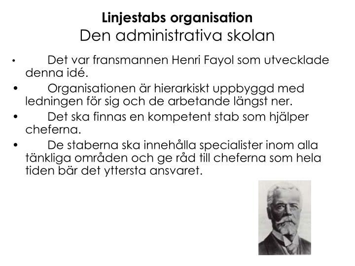 Linjestabs organisation