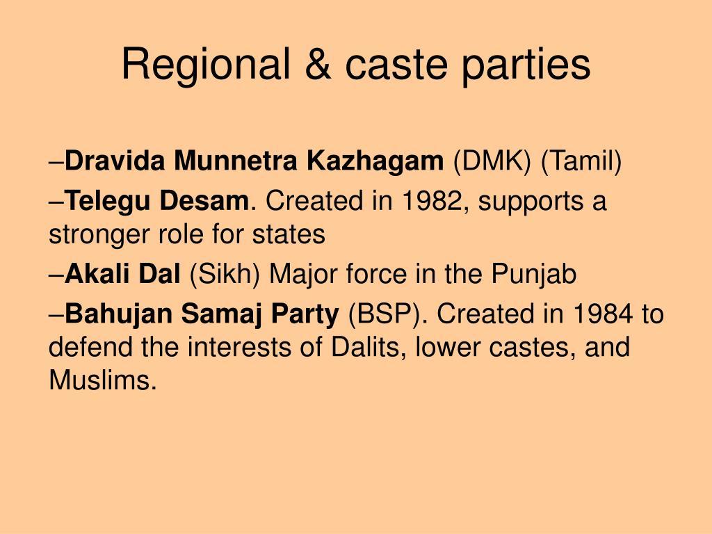 Regional & caste parties